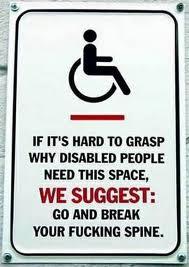 Si et resulta difícil entendre perquè un discapacitat necessita aquest espai, ET SUGGERIM: Vés i trenca't la teva fotuda columna!